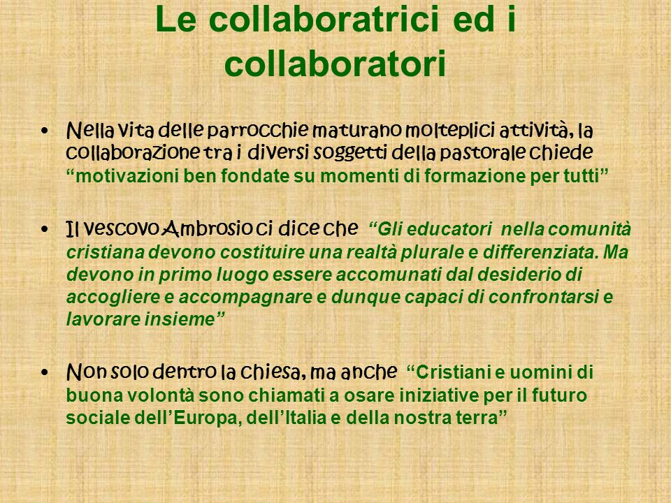 Le collaboratrici ed i collaboratori