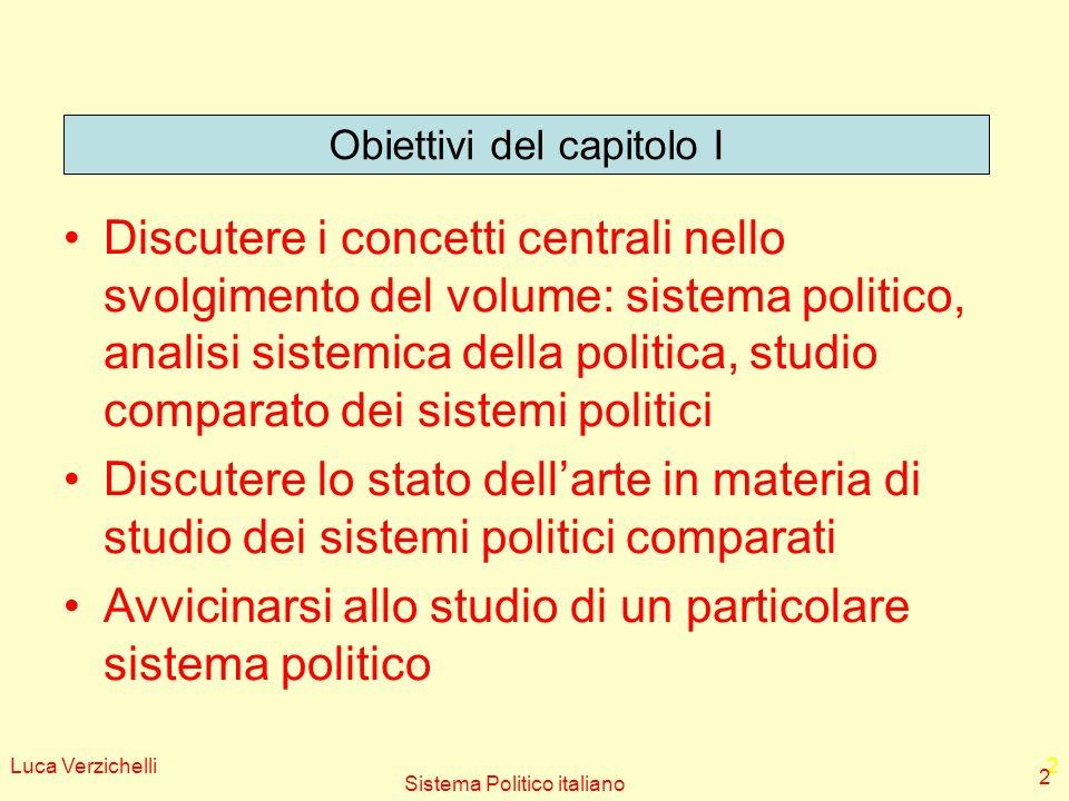 Avvicinarsi allo studio di un particolare sistema politico