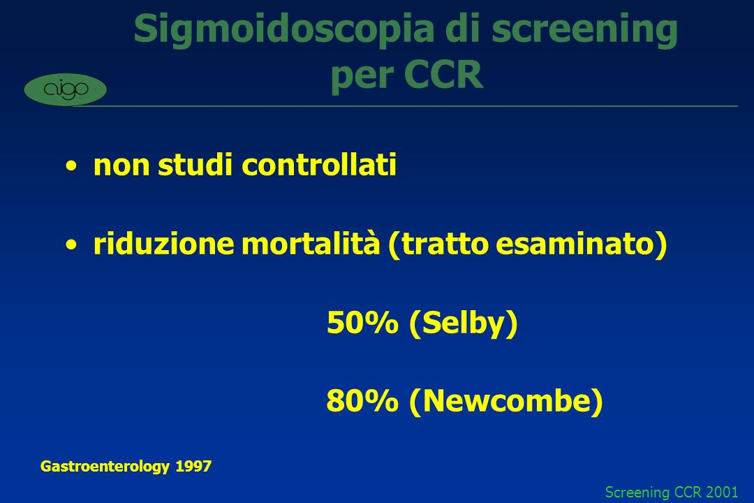 Sigmoidoscopia di screening per CCR