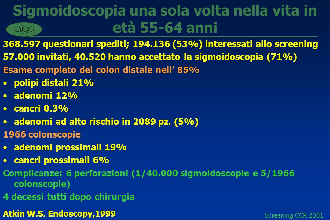 Sigmoidoscopia una sola volta nella vita in età 55-64 anni