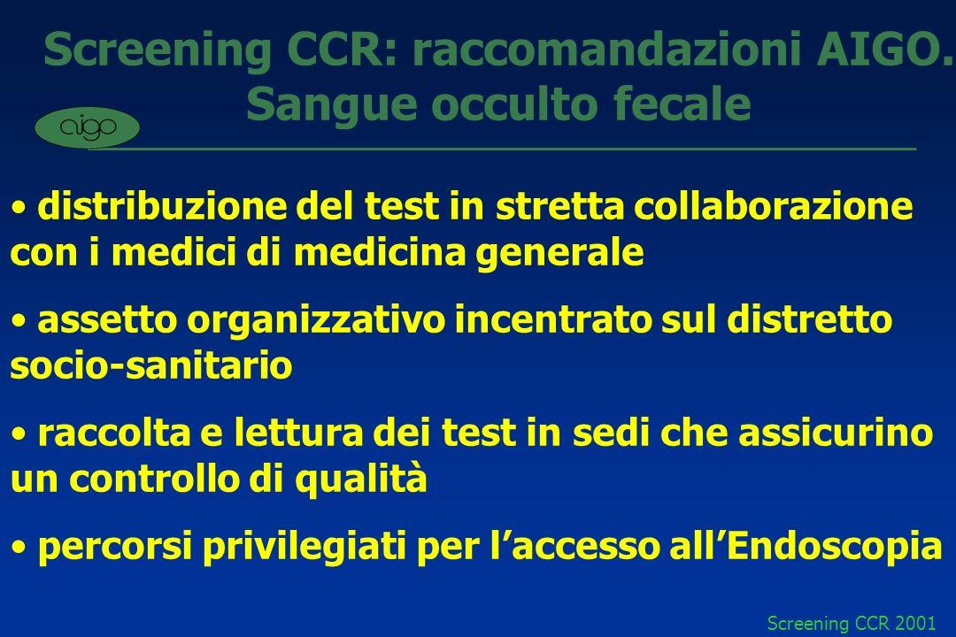 Screening CCR: raccomandazioni AIGO. Sangue occulto fecale