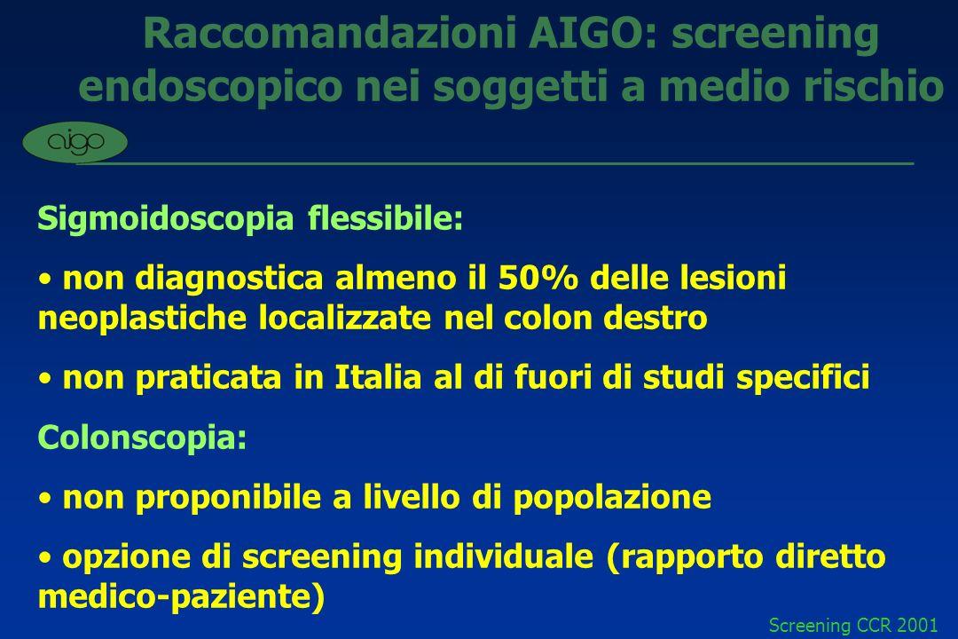 Raccomandazioni AIGO: screening endoscopico nei soggetti a medio rischio