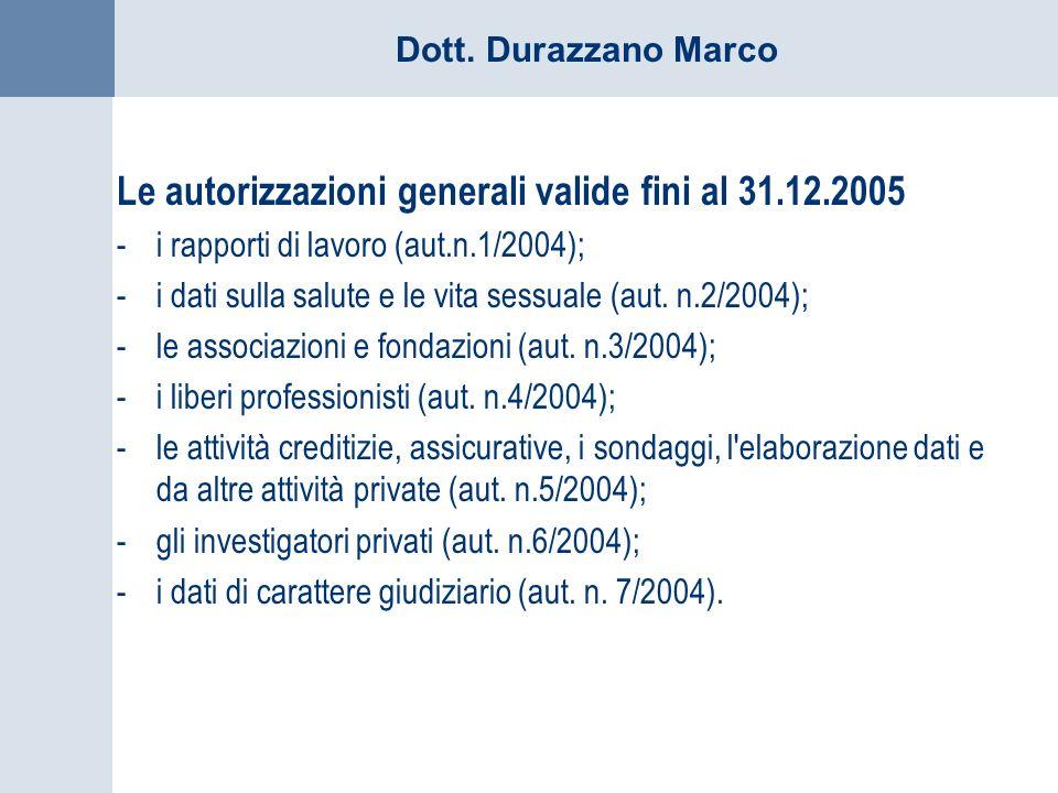 Le autorizzazioni generali valide fini al 31.12.2005