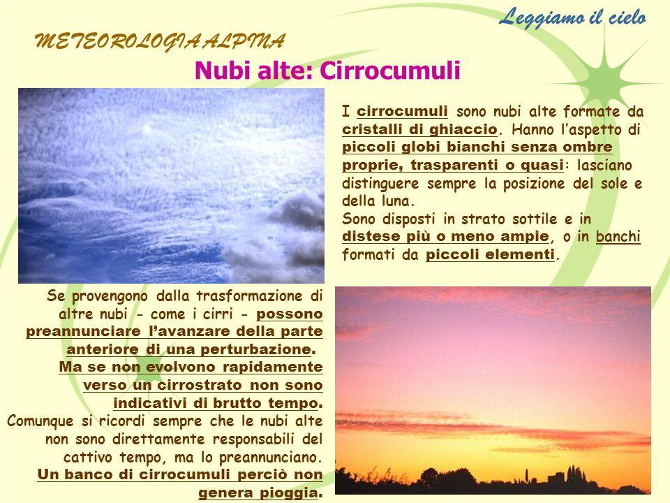 Leggiamo il cielo Nubi alte: Cirrocumuli METEOROLOGIA ALPINA