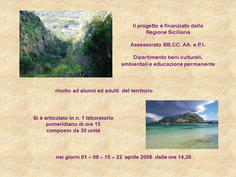 Il progetto è finanziato dalla Regione Siciliana