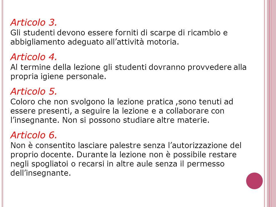 Articolo 3. Articolo 4. Articolo 5. Articolo 6.