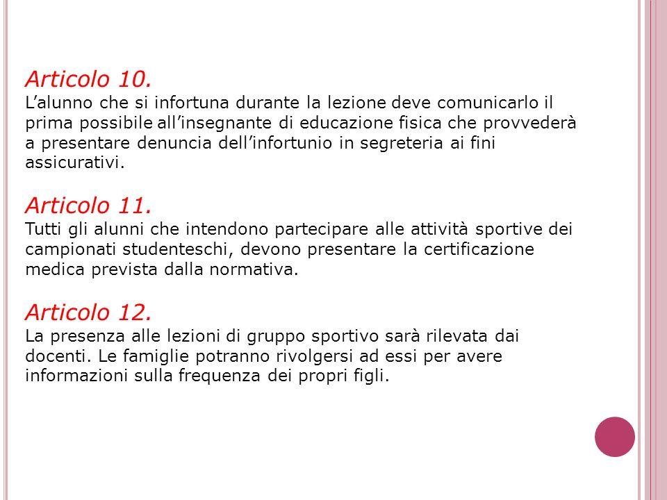 Articolo 10. Articolo 11. Articolo 12.