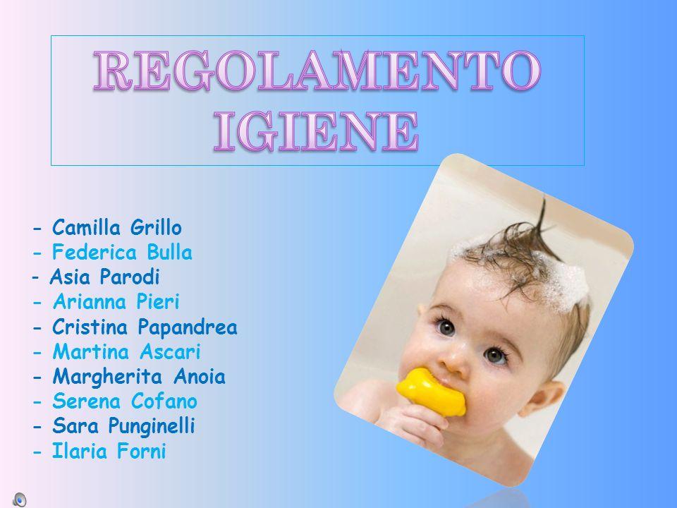 REGOLAMENTO IGIENE - Camilla Grillo - Federica Bulla Asia Parodi