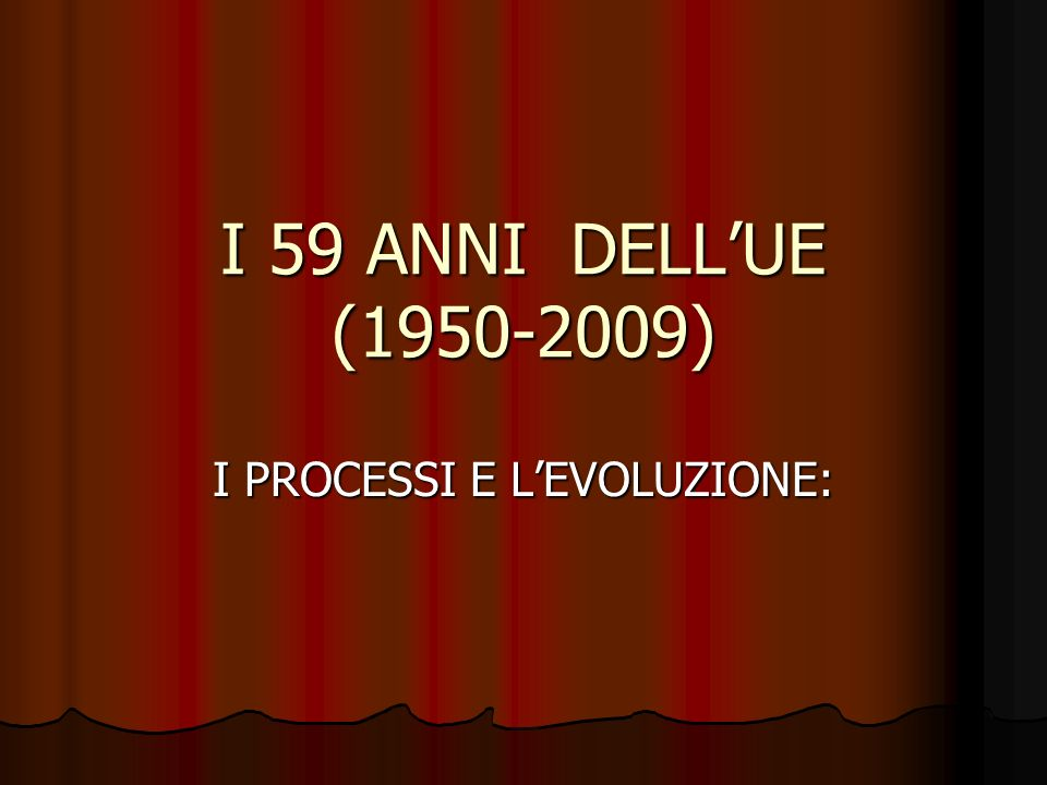 I PROCESSI E L'EVOLUZIONE:
