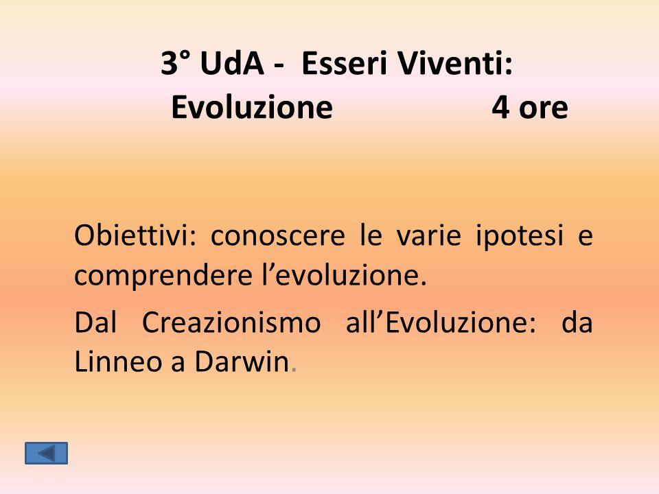 3° UdA - Esseri Viventi: Evoluzione 4 ore