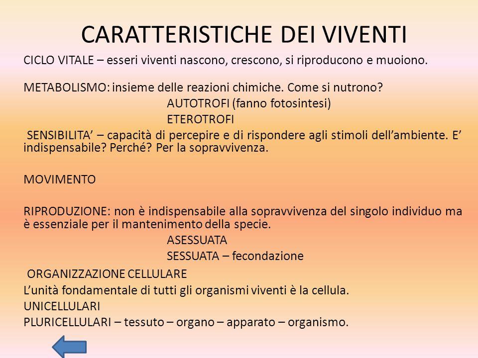 CARATTERISTICHE DEI VIVENTI