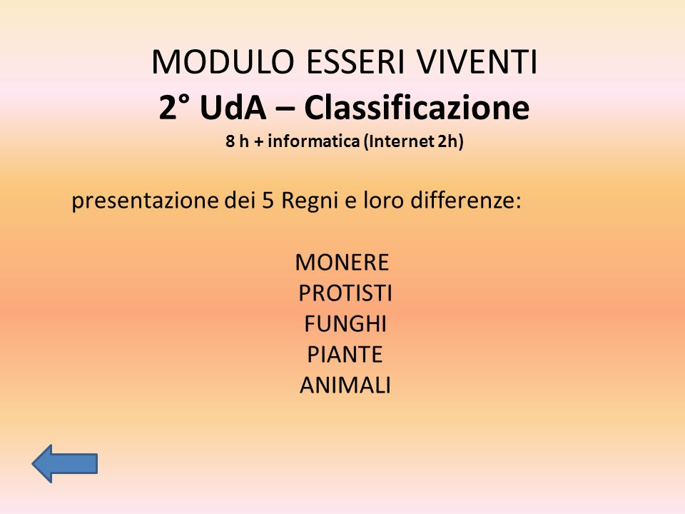 MODULO ESSERI VIVENTI 2° UdA – Classificazione 8 h + informatica (Internet 2h)