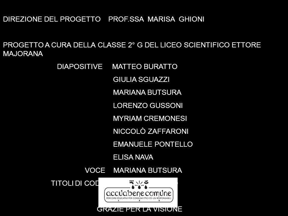 DIREZIONE DEL PROGETTO PROF.SSA MARISA GHIONI