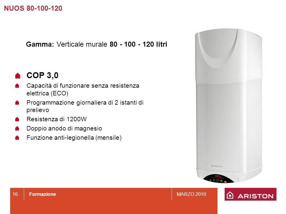 COP 3,0 NUOS 80-100-120 Gamma: Verticale murale 80 - 100 - 120 litri
