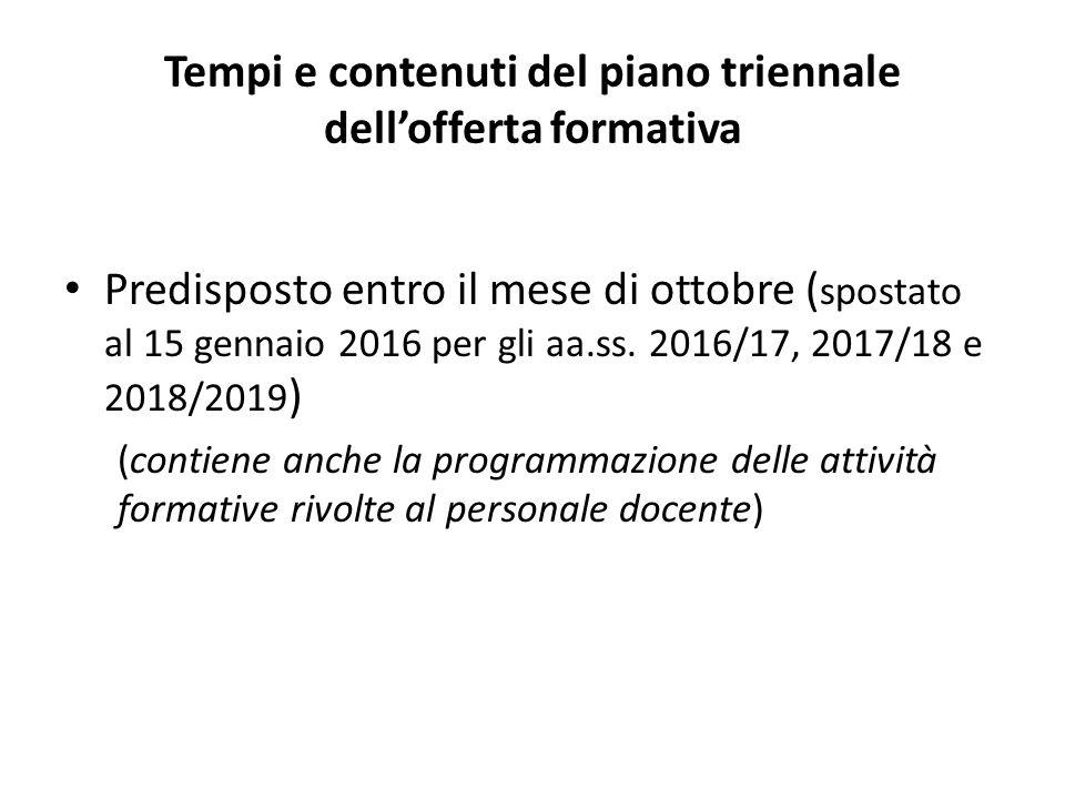 Tempi e contenuti del piano triennale dell'offerta formativa