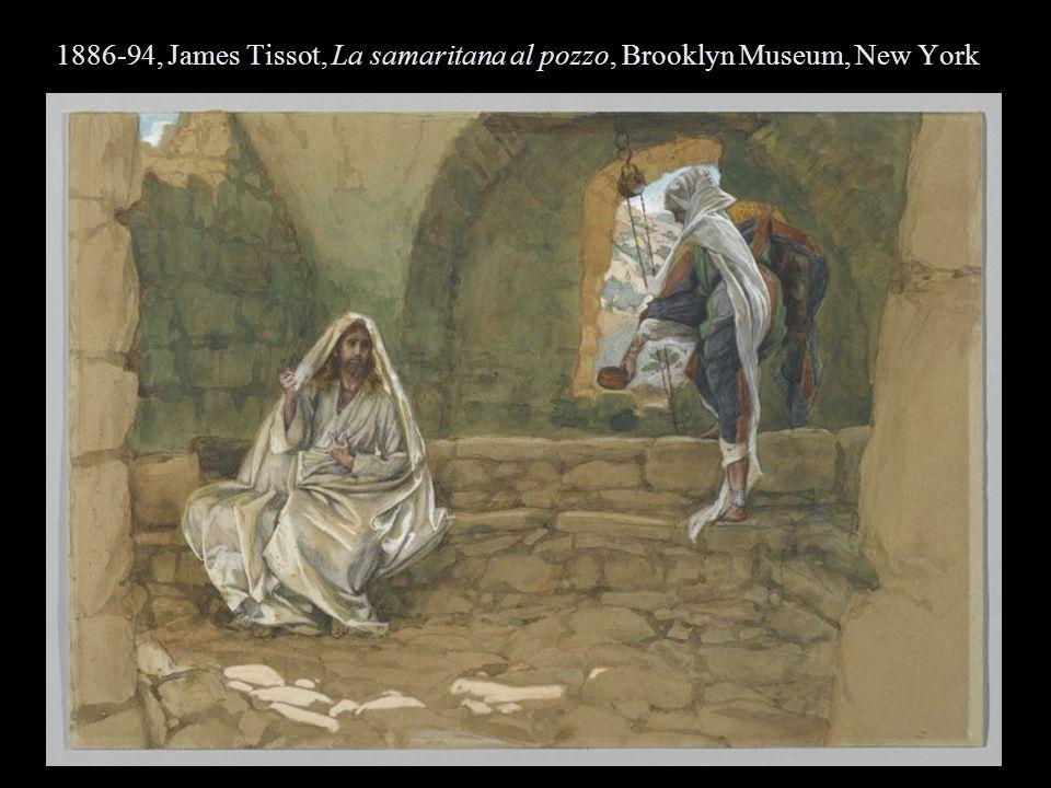 1886-94, James Tissot, La samaritana al pozzo, Brooklyn Museum, New York