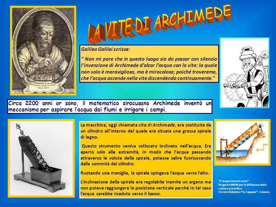 LA VITE DI ARCHIMEDE Galileo Galilei scrisse: