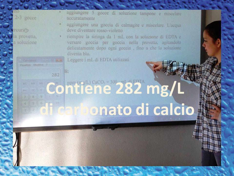 Contiene 282 mg/L di carbonato di calcio