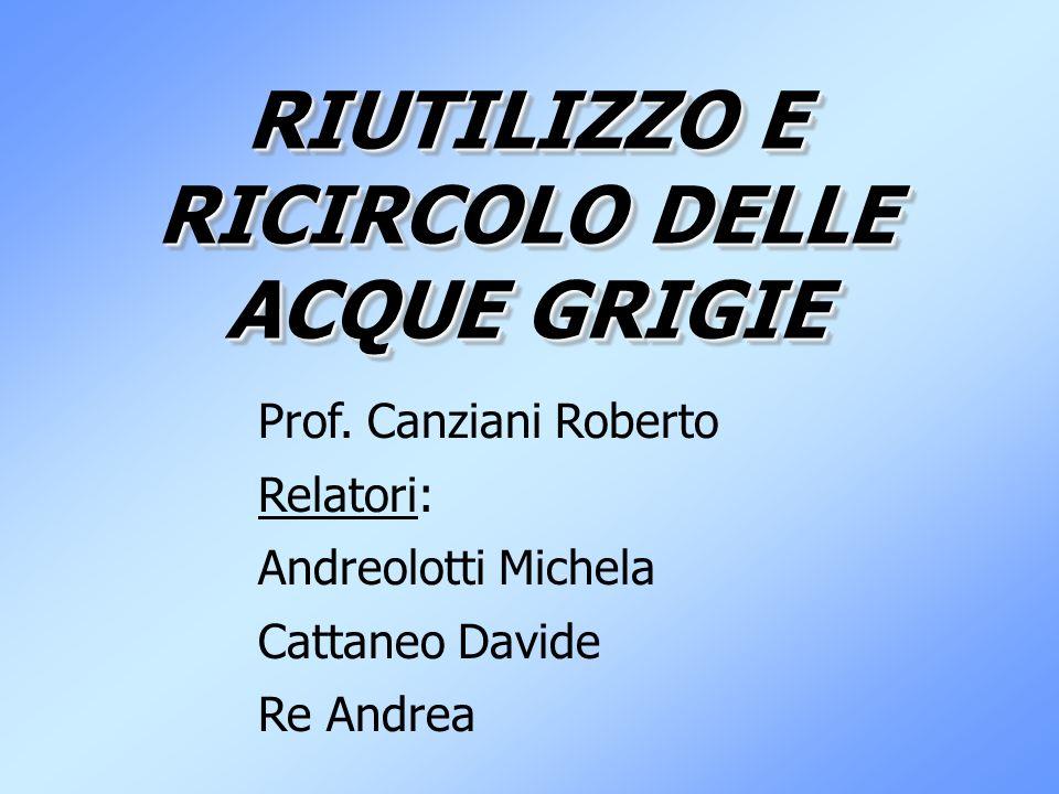 RIUTILIZZO E RICIRCOLO DELLE ACQUE GRIGIE