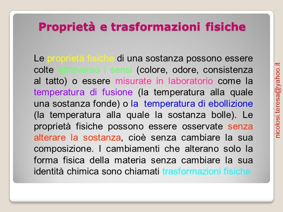 Proprietà e trasformazioni fisiche