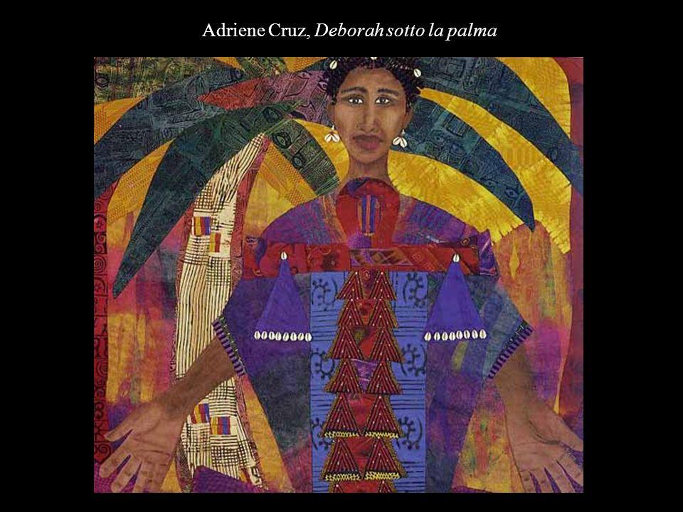 Adriene Cruz, Deborah sotto la palma