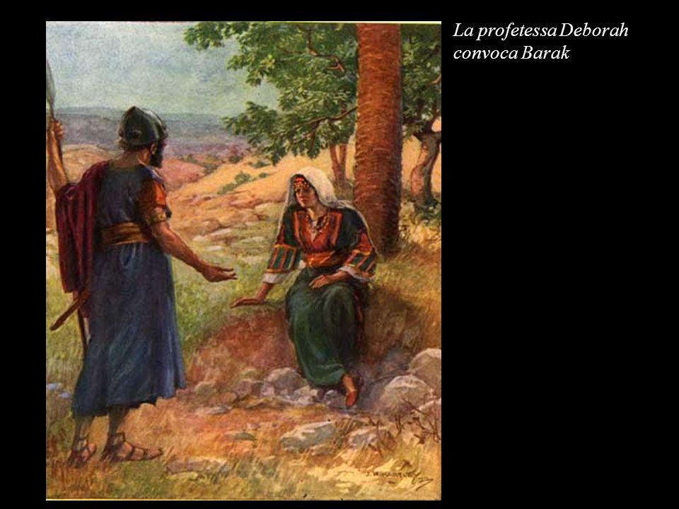 La profetessa Deborah convoca Barak