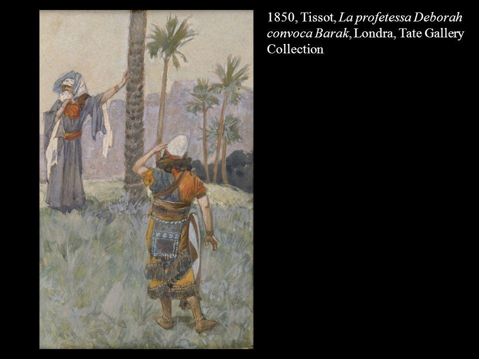 1850, Tissot, La profetessa Deborah convoca Barak, Londra, Tate Gallery Collection