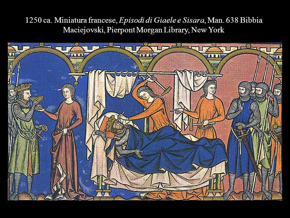 1250 ca. Miniatura francese, Episodi di Giaele e Sisara, Man