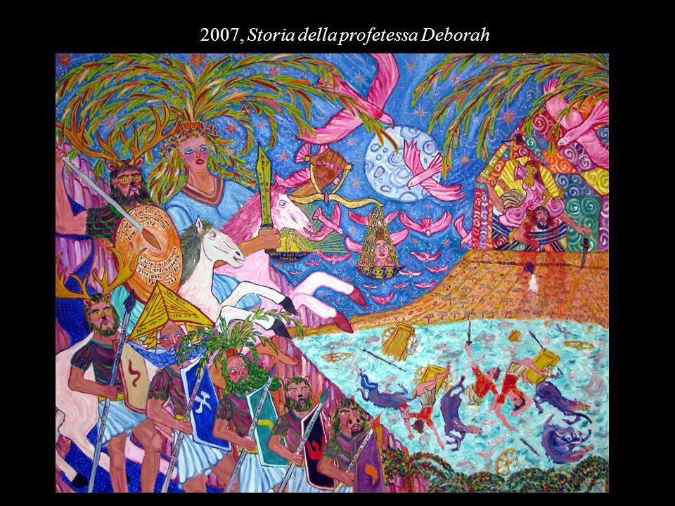 2007, Storia della profetessa Deborah
