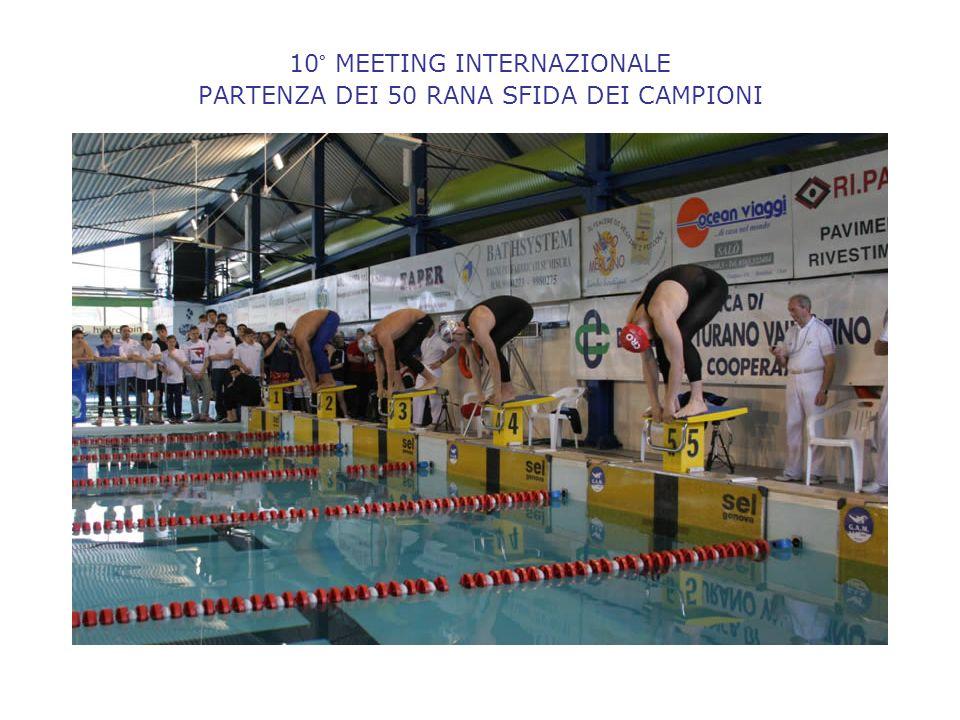 10° MEETING INTERNAZIONALE PARTENZA DEI 50 RANA SFIDA DEI CAMPIONI