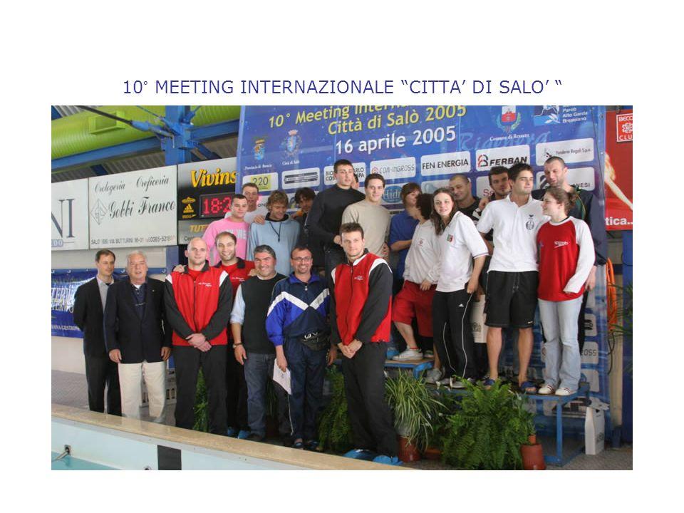 10° MEETING INTERNAZIONALE CITTA' DI SALO'
