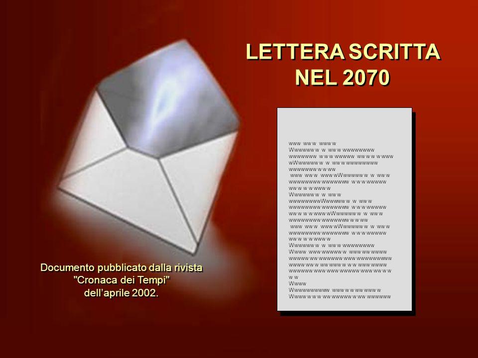 LETTERA SCRITTA NEL 2070 www ww w www w.