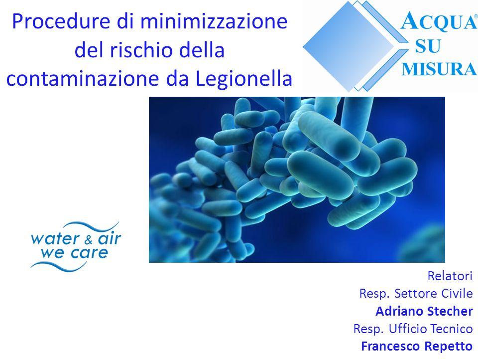 Procedure di minimizzazione del rischio della contaminazione da Legionella