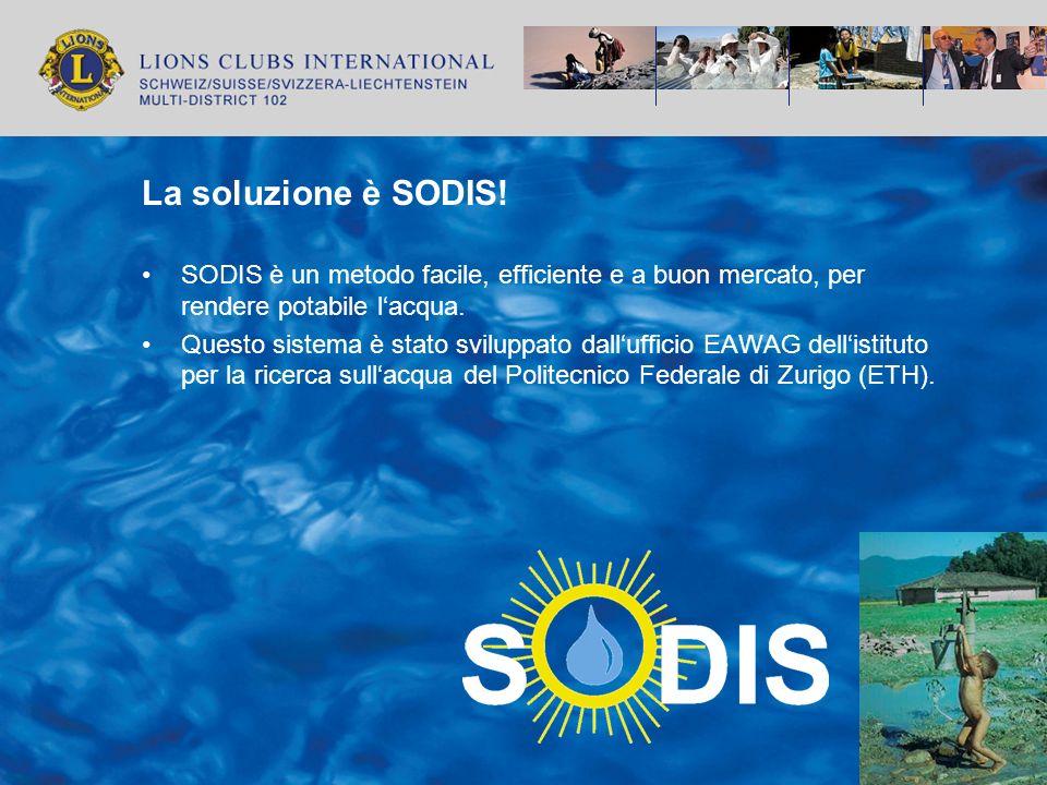 La soluzione è SODIS! SODIS è un metodo facile, efficiente e a buon mercato, per rendere potabile l'acqua.