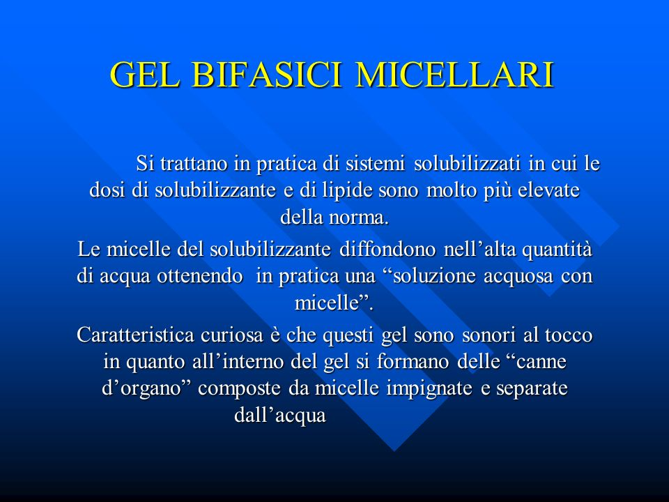 GEL BIFASICI MICELLARI