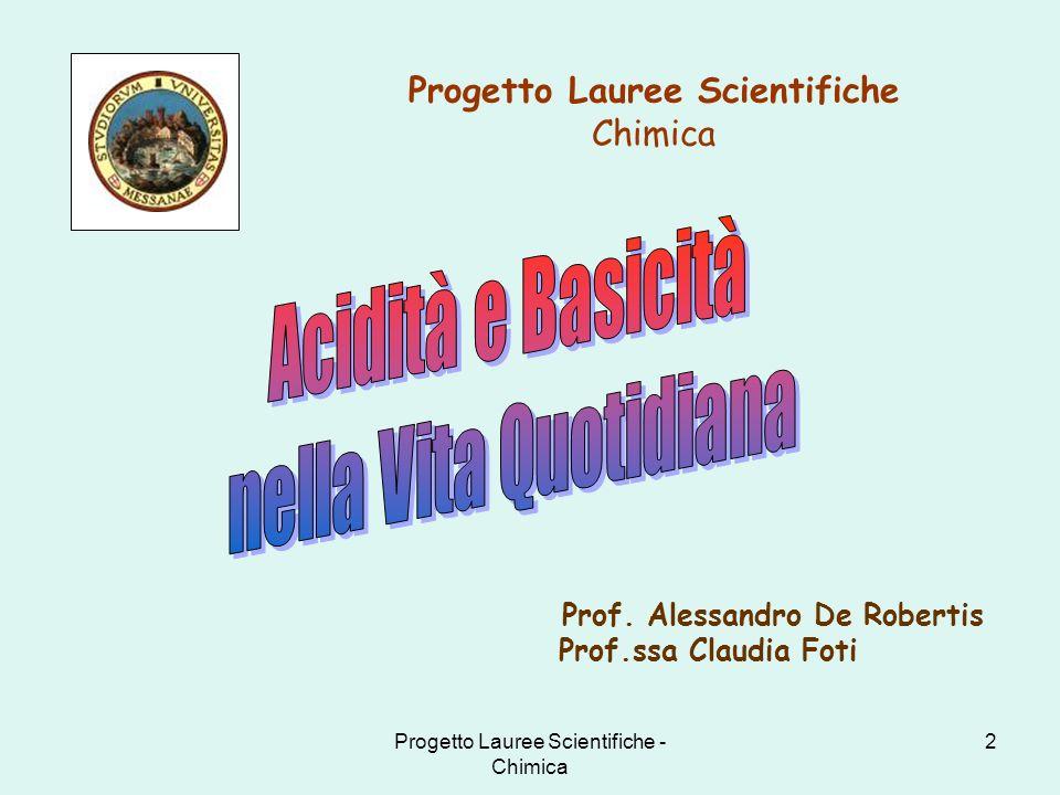 Progetto Lauree Scientifiche Prof. Alessandro De Robertis