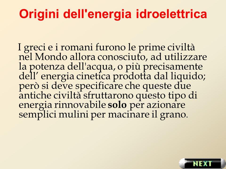 Origini dell energia idroelettrica