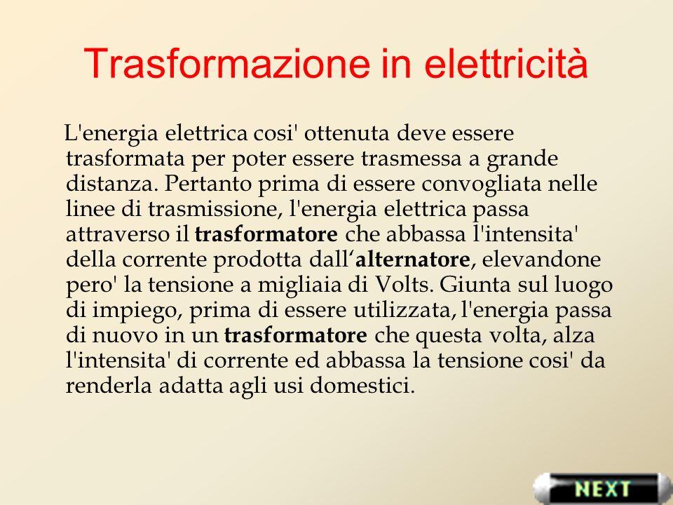Trasformazione in elettricità