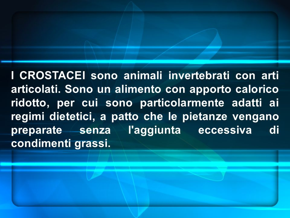 I CROSTACEI sono animali invertebrati con arti articolati