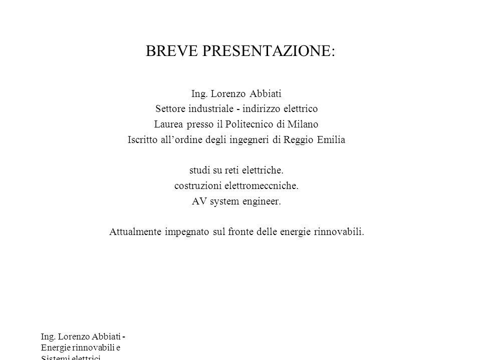 BREVE PRESENTAZIONE: Ing. Lorenzo Abbiati