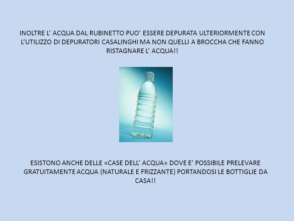 L acqua in bottiglia costa enormemente di pi di quella - Acqua depurata in casa ...
