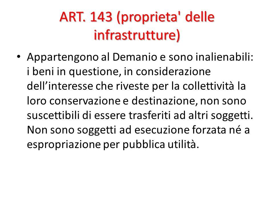 ART. 143 (proprieta delle infrastrutture)