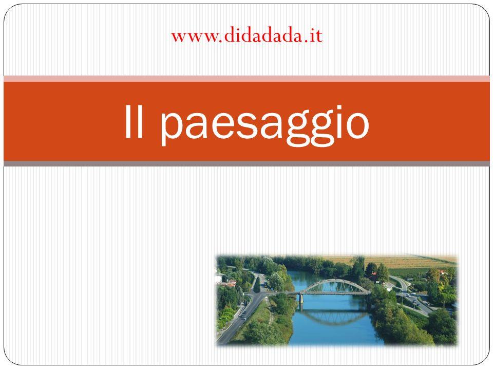 www.didadada.it Il paesaggio