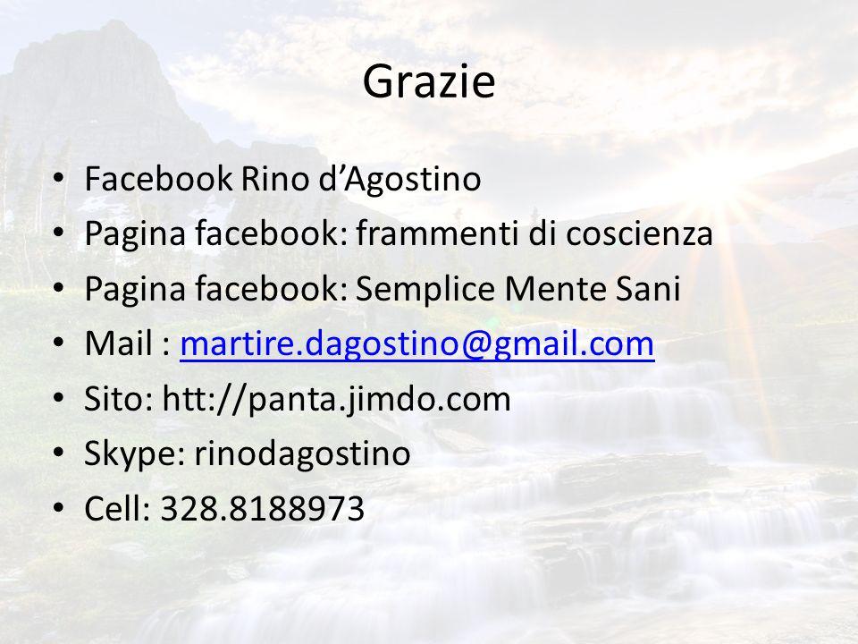 Grazie Facebook Rino d'Agostino