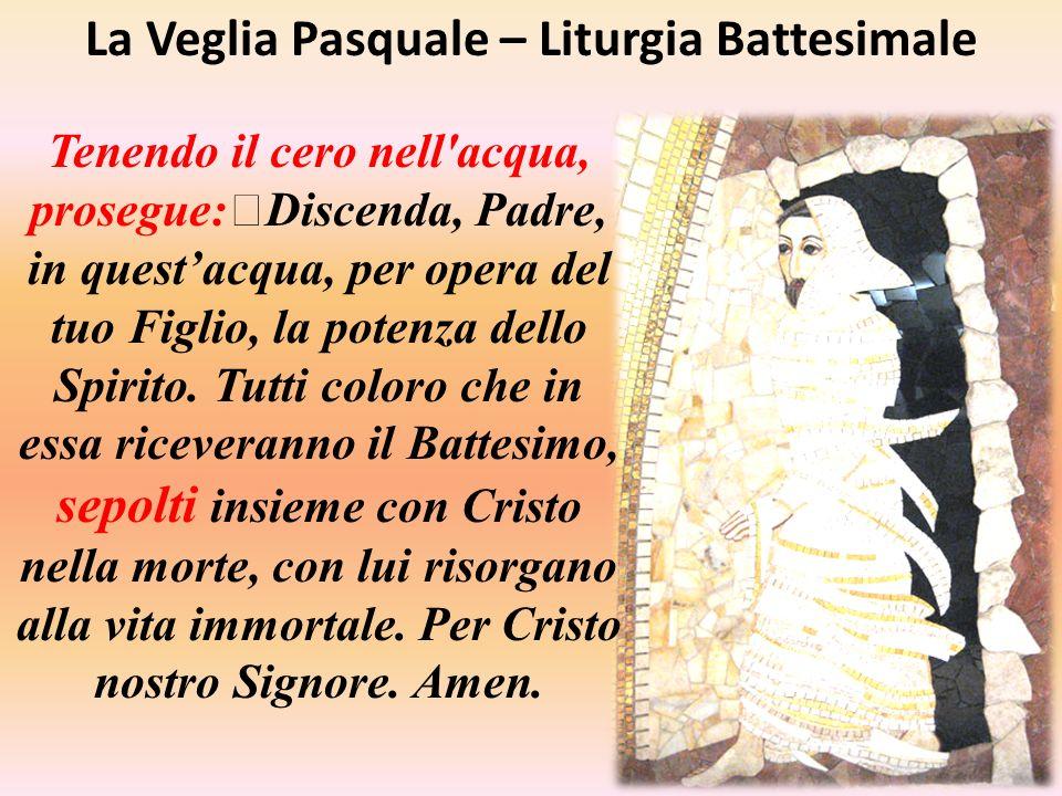 La Veglia Pasquale – Liturgia Battesimale