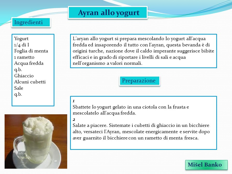 Ayran allo yogurt Ingredienti Preparazione Mišel Banko Yogurt 1/4 di l