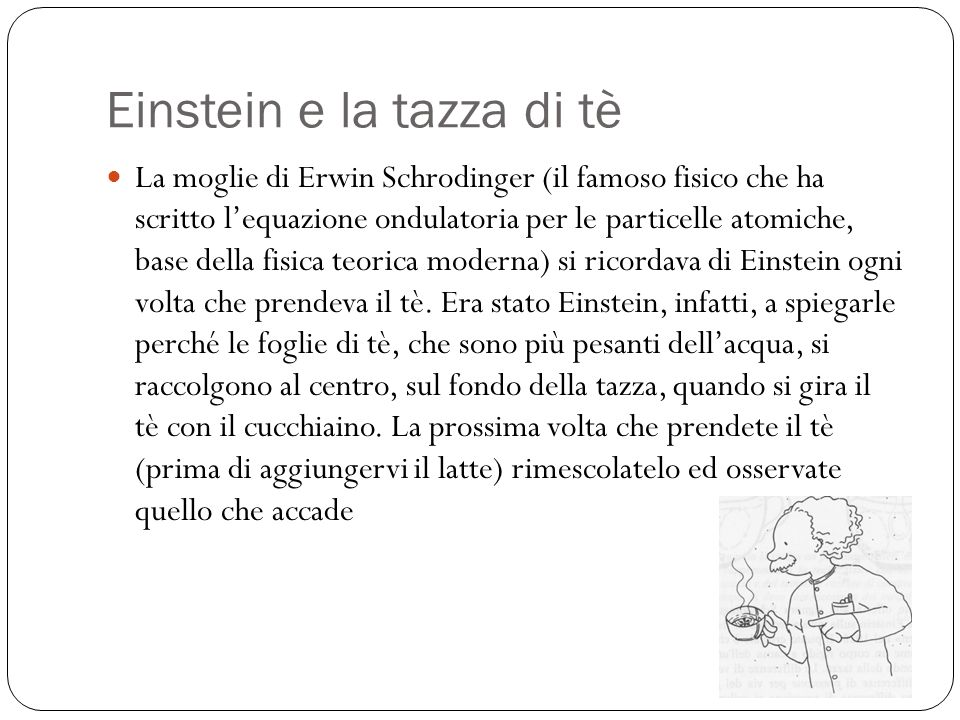 Einstein e la tazza di tè