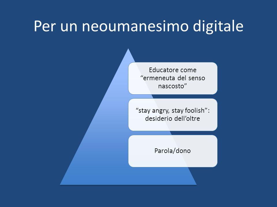 Per un neoumanesimo digitale