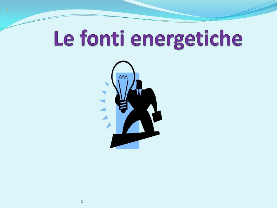 Le fonti energetiche 2