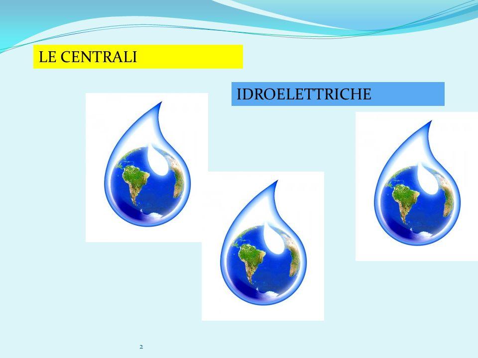 LE CENTRALI IDROELETTRICHE 2